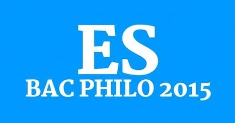 Bac philo 2015 : série ES, les sujets et les corrigés • Philosophie magazine   Philosophie aujourd'hui   Scoop.it