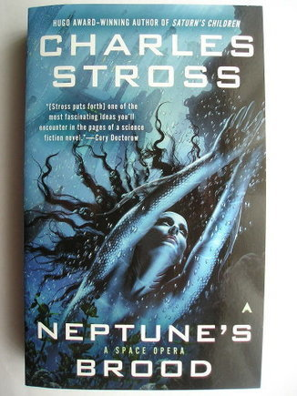 Neptune's Brood by Charles Stross | Science fiction, fantasy and horror | Scoop.it