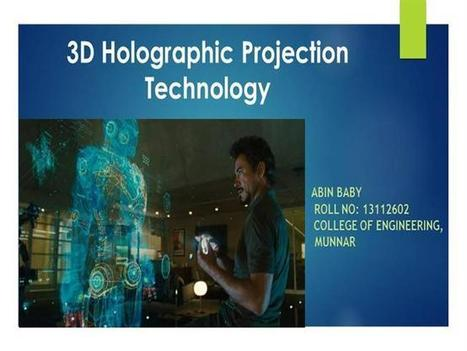 3D Holographic Projection Technology in Ironman Movie Ppt Presenta.. | Logicamp.org | Scoop.it