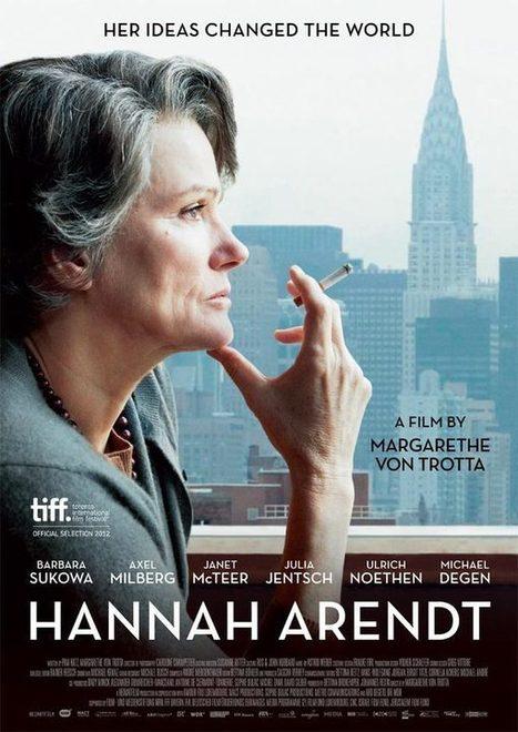 Hannah Arendt – Margarethe Von Trotta – EEE | Culture et dépendances | Scoop.it