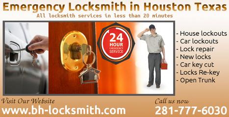 Emergency Locksmith in Houston Texa   BH-locksmith   Scoop.it
