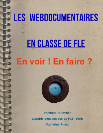 webdocs en classe de FLE | Français langue étrangère et technologies | Scoop.it