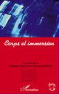 CORPS ET IMMERSION, Steven Bernas, Catherine Bouko | Anthropologie du corps | Scoop.it
