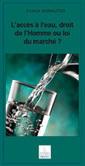 L'interdiction généralisée des coupures d'eau rétablie dans la loi | AgroParisTech Eau | Scoop.it