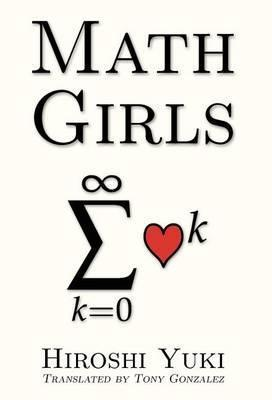 Math Girls by Hiroshi Yuki | Book Diary | Scoop.it