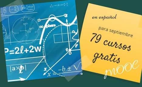 79 cursos MOOC en español para septiembre | Educacion, ecologia y TIC | Scoop.it