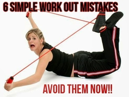 Top Mistakes We Make Daily: 6 Simple Workout Mistakes   Heath and Quotes   Scoop.it
