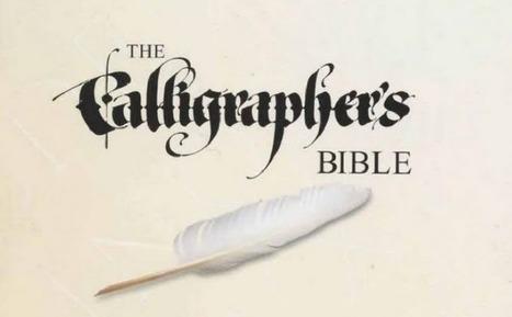 La biblia de la caligrafía, un básico para leer | Educacion, ecologia y TIC | Scoop.it