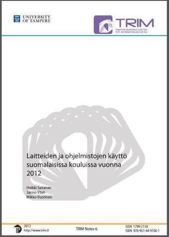 Raportti laitteiden ja ohjelmistojen käytöstä suomalaisissa kouluissa vuonna 2012 | Tablet opetuksessa | Scoop.it