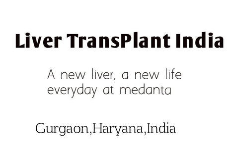 Why People  Prefer India For Liver Transplant -Best Liver Transplant surgeon | Liver Transplant India | Scoop.it
