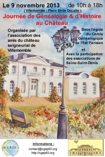 Généalogie et histoire au château de Villemomble (93) | Rhit Genealogie | Scoop.it
