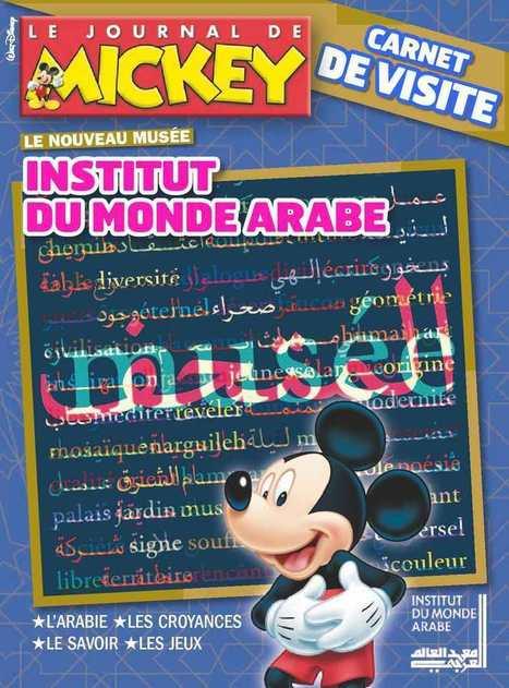 Le Journal de Mickey de l' Institut du monde arabe | Arts et FLE | Scoop.it