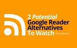 Potential Google Reader Alternatives To Watch - Edudemic | Social Media 4 Education | Scoop.it