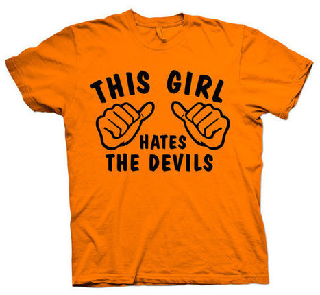 This Girl Hates - The Devils T-Shirt Orange Go Flyers tee shirt   Mindfulwear Collection   Scoop.it
