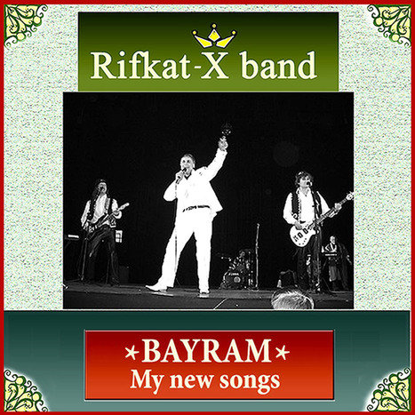 *Bayram*My new songs. Rifkat-Xband | Rifkat-Xband...My ITunes | Scoop.it