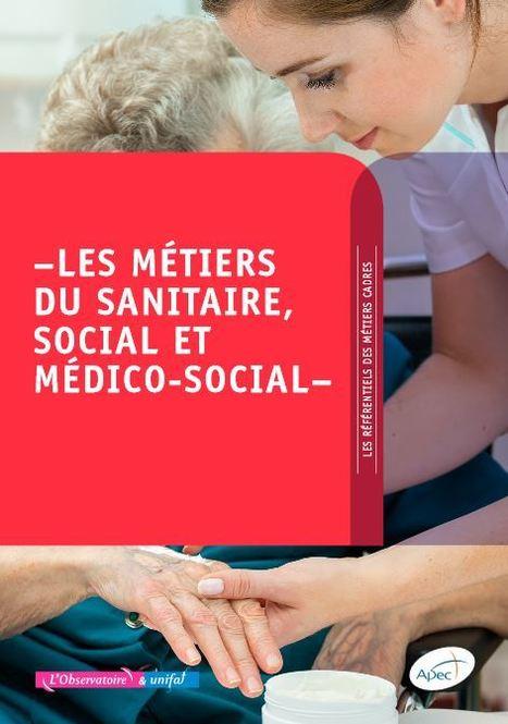 Les grands enjeux du secteur sanitaire, social et médico-social impactent les métiers cadres - Apec.fr - Cadres | Orientation Parcours Métiers | Scoop.it