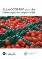 Parution du Guide OCDE-FAO pour des filières agricoles responsables | AGRONOMIE VEGETAL | Scoop.it