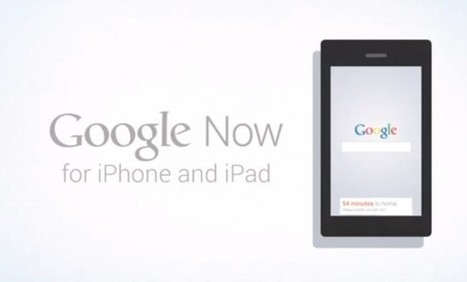 Google Now for iOS is ready, but Apple needs to approve it | Apple | Geek.com | iPhones and iThings | Scoop.it