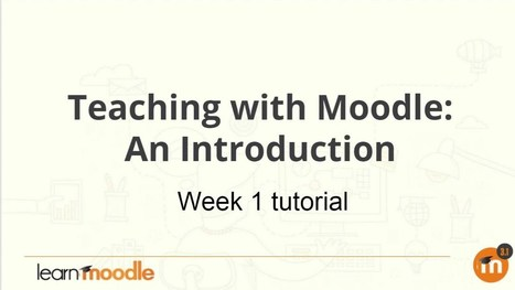 The Official Teaching With Moodle MOOC Is Up, Don't Miss Out! | Moodle Best LMS | Scoop.it