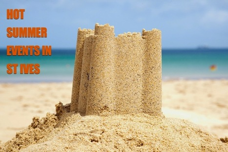 Hot Summer Events in and around St Ives | St Ives in Cornwall | Scoop.it