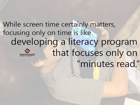 Stop Worrying About Screen Time | Educational Technology News | Scoop.it