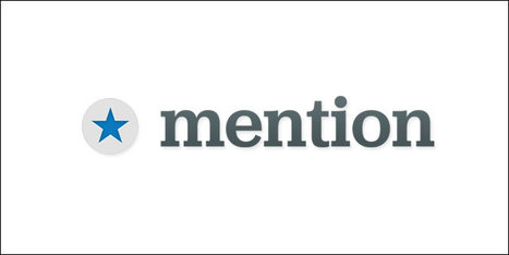 Test : Mention, un outil pour surveiller des mots-clés sur Internet et les réseaux sociaux | Ma veille - Technos et Réseaux Sociaux | Scoop.it