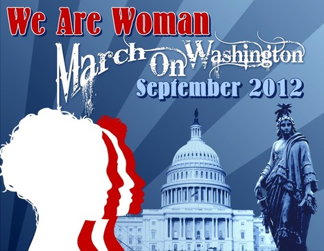 We Are Woman: We Are Woman March on Washington, D.C. Planned for September | Dare To Be A Feminist | Scoop.it