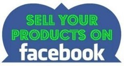 » Tips for Using Facebook to Sell Products - web2host blog | seo | Scoop.it