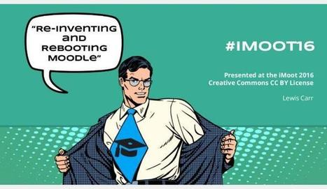 Rebooting The Moodle Cinematic Universe. Lewis Carr At iMoot16 | elearning stuff | Scoop.it