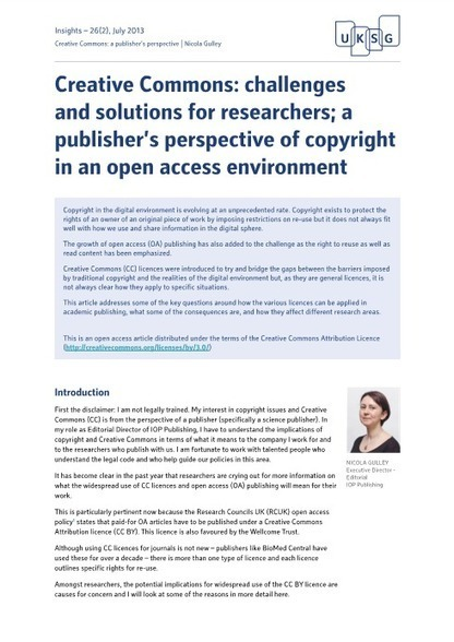 Creative Commons: challenges and solutions for researchers; a publisher's perspective of copyright in an open access environment - Insights: the UKSG journal - Volume 26, Number 2 / July 2013 - UKSG | Open access, open data, repositories | Scoop.it