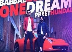 One Dream By Babal Rai Mp3 Song With Lyrics   Punjabi Song Lyrics   Scoop.it