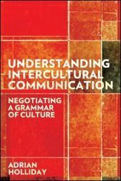 Understanding Intercultural Communication: Negotiating a Grammar of Culture (Paperback) - Routledge   Global Citizens and Internationalisation of HE   Scoop.it