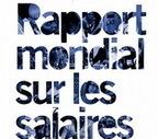 Rapport mondial sur les salaires 2012/13: Les salariés reçoivent une plus petite part du gâteau | Crakks | Scoop.it