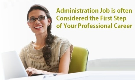 Administrative jobs and its career prospects in India - Blogs and Articles on Administration Jobs | Jobreset.com | Scoop.it