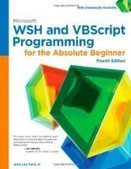 Microsoft WSH and VBScript Programming for the Absolute Beginner, 4th Edition - PDF Free Download - Fox eBook | IT Books Free Share | Scoop.it