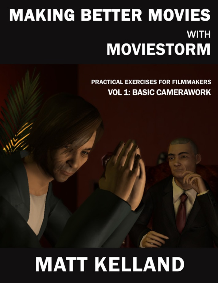Moviestorm News- Making Better Movies with Moviestorm, Vol 4 Free | Machinimania | Scoop.it