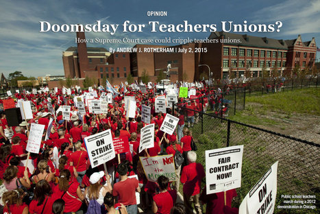How the Supreme Court Could Doom Teachers Unions - U.S. News & World Report | Best Future Lawyers | Scoop.it
