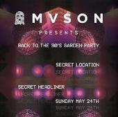 Mvson Presents - Back To The 90's Garden Party at Secret Location   The Mancunian Way   Scoop.it