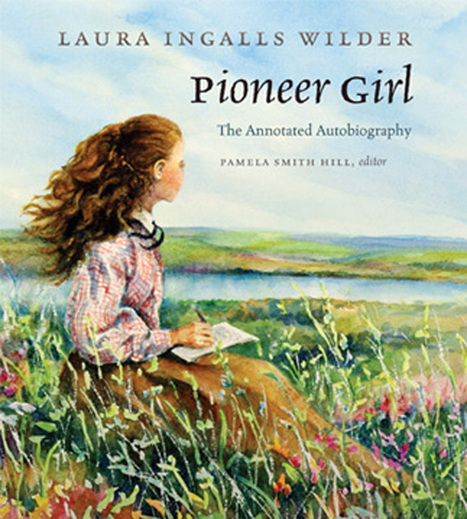 Laura Ingalls Wilder's Memoir To Be Published | eco-friendly travel, ecotourism | Scoop.it