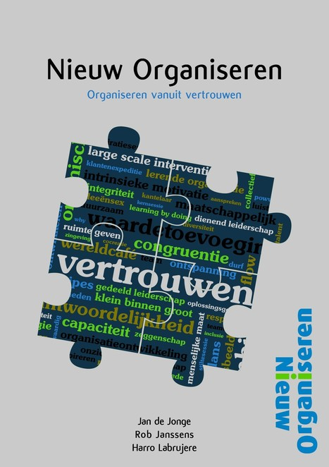 Nieuw Organiseren - Niet top-down, niet bottom-up, maar in dialoog met elkaar | Dialoog | Scoop.it