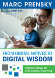 From Digital Natives to Digital Wisdom | Technology | Scoop.it