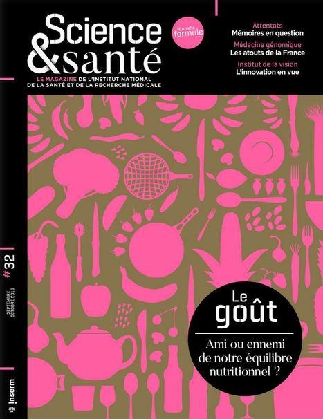 Le go&ucirc;t, ami ou ennemi<br/>de notre &eacute;quilibre<br/>nutritionnel ? | F&amp;FNews | Scoop.it
