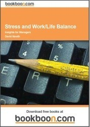 Stress and Work/Life Balance - Insights for Managers | Non-profit Leadership | Scoop.it