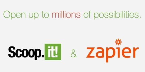 Content everywhere: connect Scoop.it to your favorite apps with Zapier | Scoop.it Blog | Innovative Marketing and Crowdfunding | Scoop.it