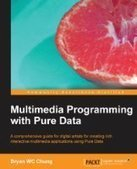 Multimedia Programming with Pure Data - PDF Free Download - Fox eBook | yay | Scoop.it