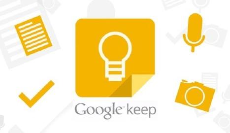 Cómo crear, editar y compartir notas utilizando Google Keep - Nerdilandia | Educacion, ecologia y TIC | Scoop.it
