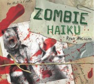 Haiku And The Zombie Apocalypse - Poetic Rantitude | VIM | Scoop.it
