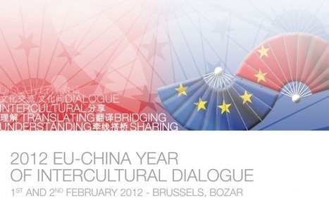Brussels | Launch of EU-China Year of Intercultural Dialogue 2012 | culture360.org | Cross-Cultural | Interculturel | Scoop.it