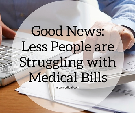 Good News: Less People Struggling with Medical Bills | practice management | Scoop.it