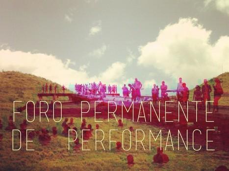 Foro Permanente de Performance | Fundamentos de la gestión cultural | Scoop.it